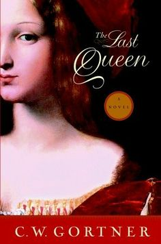 """The Last Queen by C. W. Gortner is truly stunning! One would question if Spanish Queen Juana """"La Loca"""" was truly mentally unstable or was just trapped in an era when women who displayed intelligence, strength of character and determination were considered a threat to men in powerful positions. Just a Juana was so silenced by plots and accusations and later imprisonment. This is my second C.W. Gortner novel and again he did not disappoint me with this page-turner."""