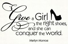 running shoes, that is  -- marilyn monroe #quote