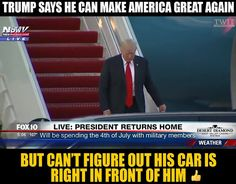 Donald Trump got confused and wandered off again.  Watch this video of Donald Trump stepping off Air Force One, taking one look at a limousine that was obviously for him, and then deciding to randomly stray away from it for a good thirty feet, as if he had no idea where he was or who he was:  TWIT - The week in trump