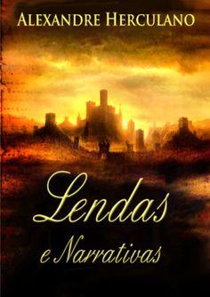 "Capa do livro ""Lendas e Narrativas"" de Alexandre Herculano."