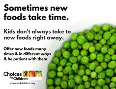Child Nutrition: New Foods Take Time | Choices for Children