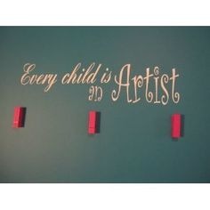 Every Child is an Artist vinyl decal sticker by Wheeler3Designs, http://www.amazon.com/dp/B007690N3C/ref=cm_sw_r_pi_dp_b5Pwrb1TJJ34E