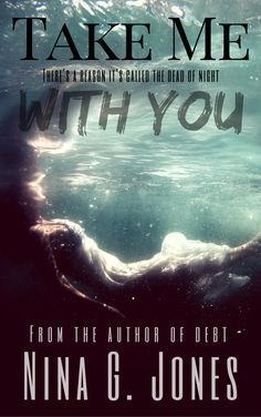 Cover Reveal:: Take Me With You by Nina G. Jones - On sale October 17, 2016! #CoverReveal