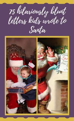 Santa receives millions of letters every year from kids that have been naughty, nice, and everything in-between. Most of these letters are just standard Christmas wish lists, but sometimes, just sometimes, there's a cheeky little gem hidden among the usual requests for Xboxes, iPads, and toys. 75 #hilariously #blunt #letters #kids #wrote #to #Santa