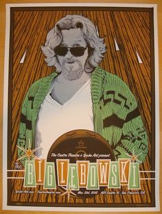 The Big Lebowski - silkscreen movie poster (click image for more detail) Artist: Tracie Ching Venue: The Castro Threatre Location: San Francisco, CA Date: 11/21/2012 Edition: 100; signed and numbered