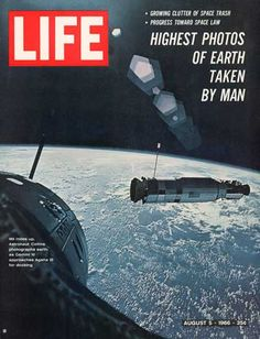 UNSPECIFIED - AUGUST 05: LIFE cover 08-05-1966 with picture taken from aboard Gemini 10 by NASA astronaut Michael Collins showing Agena 10 floating 185 miles above surface of the earth. Description from gettyimages.com. I searched for this on bing.com/images