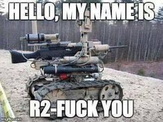 Better than the Star Wars robot Army Humor, Star Wars Images, Funny Puns, Life And Death, God Bless America, Military Vehicles, Jokes, Thankful, Funny Sayings