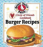 Free Kindle Book -   Circle of Friends Cookbook: 25 Burger Recipes