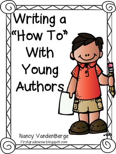 """First Grade Wow: How To Write A """"How To!"""""""