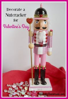 Transform an after-Christmas clearance rack find into a cute Valentine Nutcracker to add to your Valentine's Day decorations. Diy Crafts Vintage, Diy Crafts For Gifts, Diy Craft Projects, Craft Tutorials, Fun Crafts, Crafts For Kids, Craft Ideas, Family Valentines Day, Valentine Crafts