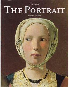 (norbert schneider) the art of the portrait (masterpieces of european portrait painting 1420 1670)