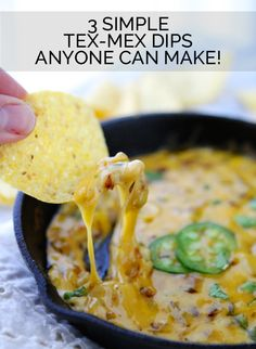 3 Simple Tex-Mex Dips....that Jalapeno Queso Fundido looks insane!!!!!
