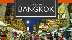 City in A Jar  Bangkok