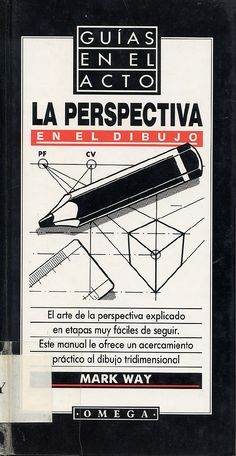 La perspectiva en el dibujo  mark way - Documents