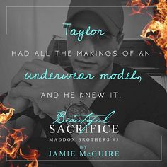 Beautiful Sacrifice by Jamie McGuire Beautiful Series, Beautiful Love, Movie Quotes, Book Quotes, Jamie Mcguire, The Way I Feel, Book Trailers, Beautiful Disaster, Book Boyfriends