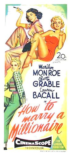 1953: How To Marry a Millionaire starring Marilyn Monroe, Betty Grable & Lauren Bacall - Australian Daybill Poster .... #marilynmonroe #movieposter #filmposter #pinup #iconic #movieclassic #monroe #1950s #vintageposter