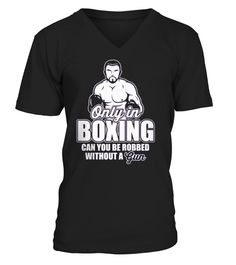 only in boxing can you be robbed  #boxing #playing #photo #image #idea #shirt #tzl #gift #boxer