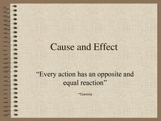 every action has a reaction