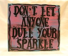 Don't let anyone dull your sparkle - great for a little girl's room - Monster High style. Available from Coastie Girl Designs on Etsy and Facebook.com/coastiegirldesigns