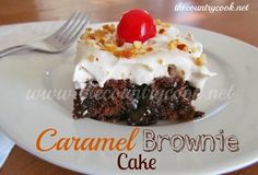 The Country Cook: Caramel Brownie Cake