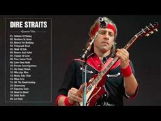 Dire Straits Greatest Hits Full Playlist 2017 | The Best Songs Of Dire Straits - YouTube
