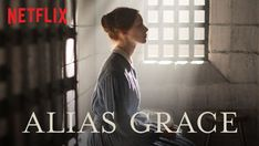 """""""Alias Grace"""" - 1 Season (2017) :: Via New On Netflix UK    In 19th-century Canada, a psychiatrist weighs whether a murderess should be pardoned due to insanity. Based on Margaret Atwood's award-winning novel."""