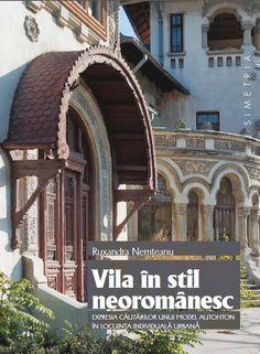 Vila in stil neoromanesc de Ruxandra Nemteanu
