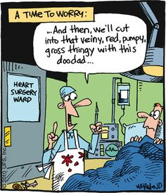 operating room humor Doctors' slang, medical slang and medical acronyms and veterinary acronyms & vet slang these have been mostly collected from around the uk and usa, with a few non.