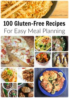 Meal planning is easy with 100 delicious gluten free recipes that include chicken, beef, pork, casseroles, slow cooker meals, and even easy lunches!