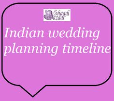Indian Wedding Planning timeline, wedding planning checklist.  Leave a comment if you would like us to add more items