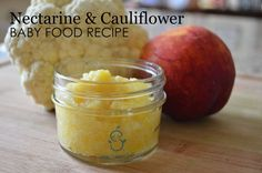 Nectarine & Cauliflower Baby Food Recipe - this Stage 2 Baby Puree is a great mix of flavorful and healthy!