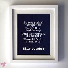8x10+Blue+October+Lyric+Art+PRINT+Life+is+by+GlamLambCreations,+$19.00