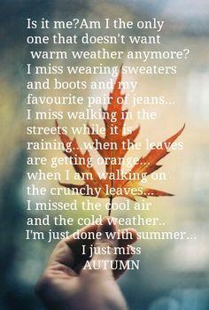 I just miss Autumn ...
