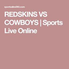 REDSKINS VS COWBOYS | Sports Live Online