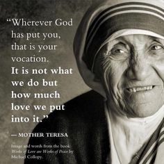 May is National Nurses Week. I work in a profession that cal… May is National Nurses Week. I work in a profession that calls to its participants. On good days, bad days and all the in b… Mother Teresa Images, Mother Theresa Quotes, Sainte Therese De Lisieux, Saint Teresa Of Calcutta, National Nurses Week, Peaceful Words, Vie Motivation, Saint Quotes, Images And Words