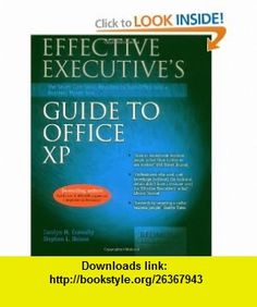 Effective Executives Guide to Microsoft Office XP (9781931150071) Carolyn Connally, Stephen L. Nelson, Carolyn M. Connally , ISBN-10: 1931150079  , ISBN-13: 978-1931150071 ,  , tutorials , pdf , ebook , torrent , downloads , rapidshare , filesonic , hotfile , megaupload , fileserve