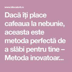 Dacă îți place cafeaua la nebunie, aceasta este metoda perfectă de a slăbi pentru tine – Metoda inovatoare de a pierde din kilogramele în plus în timp ce îți bei cafeaua – Îmbină pasiunea pentru cafea cu eliminarea kilogramelor din jurul taliei folosind acest remediu – Cafeaua este băutura preferată a dimineții pentru foarte multe … More Metabolism