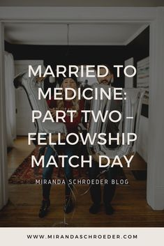 Shortly after applying to programs, Andrew started getting calls and emails for interviews, which was exciting! There were opportunities coming in left and right from all over the country.  | Married to Medicine | Match Day | Residency | Fellowship | Doctor | Life | Love |