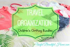 Travel Organization: Children's Clothing Bundles at orgjunkie.com
