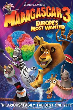 Madagascar 3. Along with all of the previous movies in the Madagascar series
