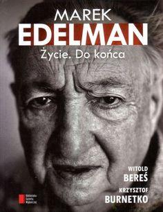 Marek Edelman Życie. Do końca