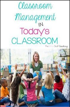 Classroom Management for Today's Learners: A Back to School Series
