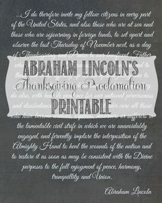 Free Thanksgiving Abraham Lincoln Proclamation Printable (an excerpt but a link to the full proclamation) Thanksgiving Quotes, Thanksgiving Parties, Thanksgiving Crafts, Cinnamon Bears, Give Thanks, Happy Fall, Fall Halloween, Abraham Lincoln, Thankful