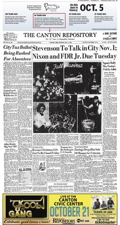 Plans for Adlai Stevenson and Richard Nixon to visit Canton on the same day made front-page news in The Repository on October 5, 1952.