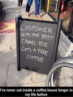 Customer with the best camel toe gets a free coffee. - Real Funny has the best funny pictures and videos in the Universe! Very Funny Pictures, Funny Images, Funny Picture Gallery, You Funny, Funny Stuff, It's Funny, Funny Signs, Funny Posts, Camel