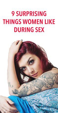 9 surprising things women like during sex