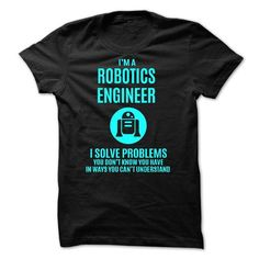 ROBOTICS ENGINEER - #diy tee #sweater style. ORDER HERE => https://www.sunfrog.com/No-Category/ROBOTICS-ENGINEER-52925921-Guys.html?68278