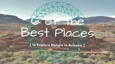 6 of the Best Places to Explore Nature in Arizona