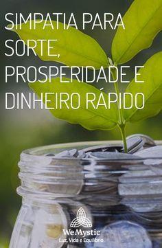 Simpatia Para Sorte Prosperidade E Dinheiro Rapido Dinheiro