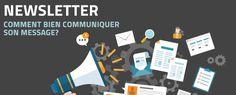 Newsletter : comment bien communiquer son message